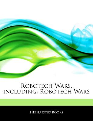 Articles on Robotech Wars, Including: Robotech Wars